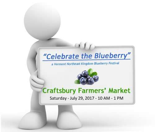 Celebrate the Blueberry - a Vermont Blueberry Festival at Craftsbury Farmers' Market