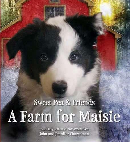 A Farm for Maisie by John & Jennifer Churchman